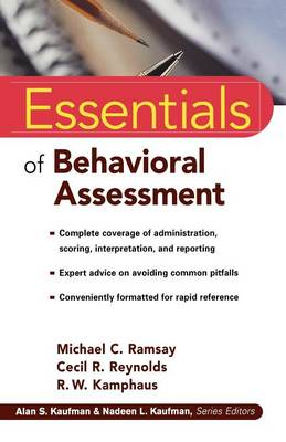 Essentials of Behavioral Assessment by Michael C. Ramsay, Cecil R. Reynolds, R. W. Kamphaus