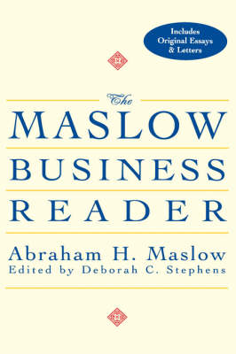 The Maslow Business Reader by Abraham H. Maslow