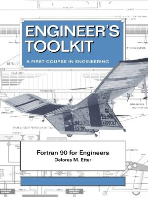 Fortran 90 for Engineers by Delores M. Etter
