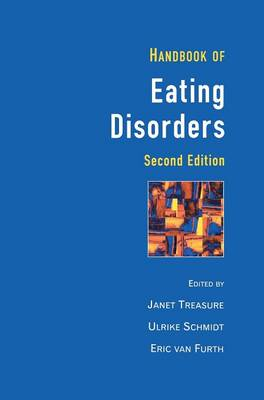 Handbook of Eating Disorders Theory, Treatment and Research by Janet Treasure