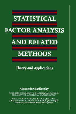Statistical Factor Analysis and Related Methods Theory and Applications by Alexander Basilevsky