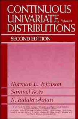 Continuous Univariate Distributions, Volume 2 by Norman L. Johnson, Samuel Kotz, N. Balakrishnan