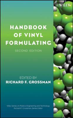 Handbook of Vinyl Formulating by Richard F. Grossman