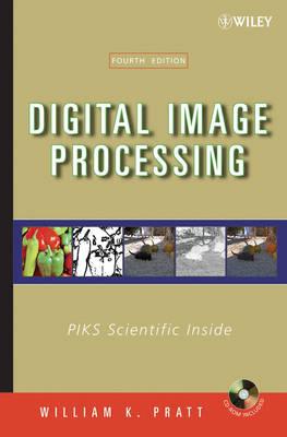 Digital Image Processing PIKS Scientific Inside by William K. Pratt