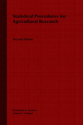 Statistical Procedures for Agricultural Research by Kwanchai A. Gomez, Arturo A. Gomez