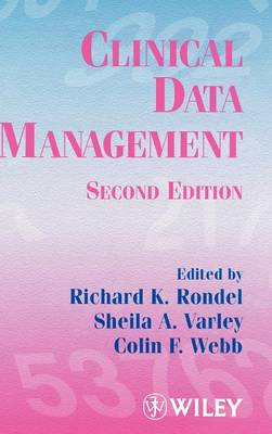 Clinical Data Management by Richard K. Rondel
