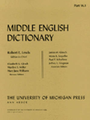 Middle English Dictionary W.1 by Robert E. Lewis