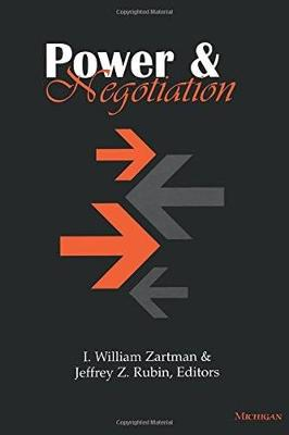 Power and Negotiation by I. William Zartman