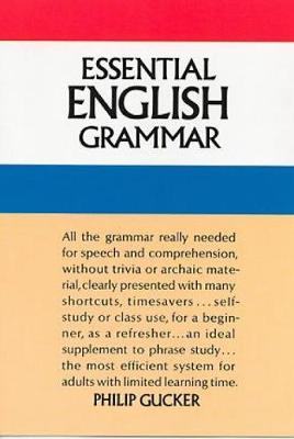 Essential English Grammar by Philip Gucker
