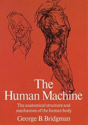 The Human Machine by George B. Bridgman