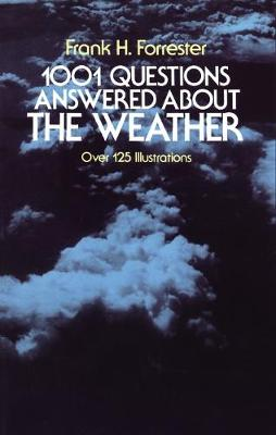 1001 Questions About the Weather by F. Forrester