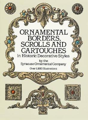 Ornamental Borders, Scrolls and Cartouches in Historic Decorative Styles by Syracuse Ornamental Co.