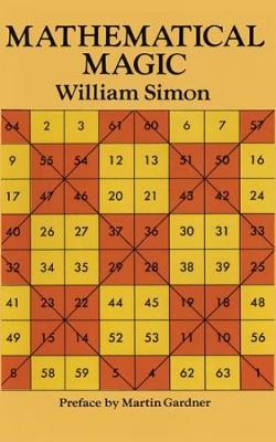 Mathematical Magic by William Simon