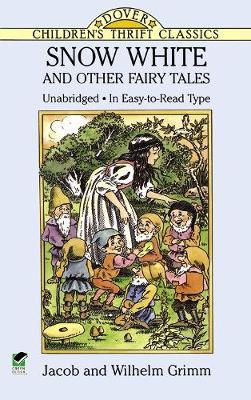 Snow White by Jacob Grimm, Wilhelm Grimm