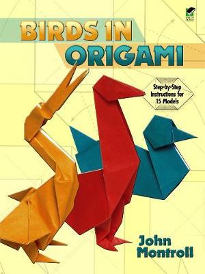 Birds in Origami by John Montroll