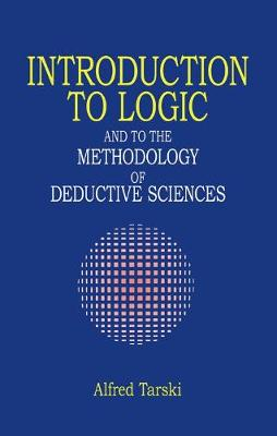Introduction to Logic by Alfred Tarski