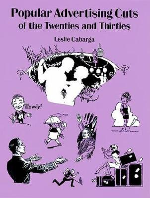 Popular Advertising Cuts of the Twenties and Thirties by Leslie Carbarga