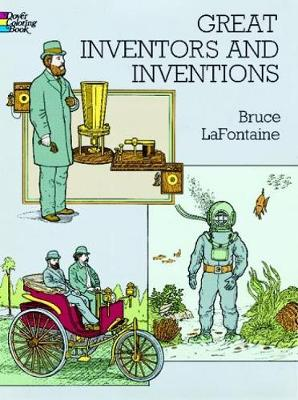Great Inventors and Inventions by Bruce LaFontaine