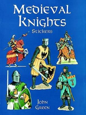 Medieval Knights Stickers by John Green