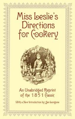Miss Leslie Directions for Cookery by Miss Leslie