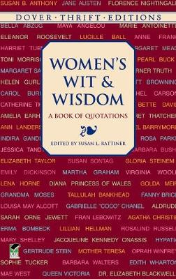 Women's Wit and Wisdom A Book of Quotations by Susan L. Rattiner