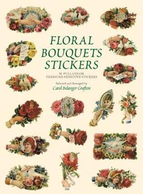 Floral Bouquets Stickers by Carol Belanger Grafton