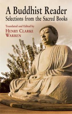 A Buddhist Reader by Henry Clarke Warren