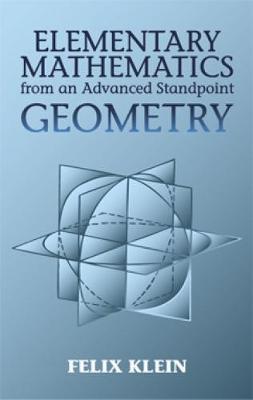 Elementary Mathmatics from an Advan by Felix Klein