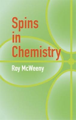 Spins in Chemistry by R. McWeeny
