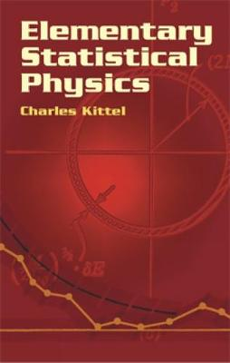 Elementary Statistical Physics by Charles Kittel
