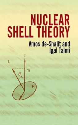 Nuclear Shell Theory by Amos de-Shalit