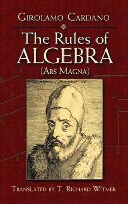 The Rules of Algebra by Girolamo Cardano