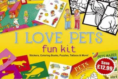 I Love Pets Fun Kit by Dover