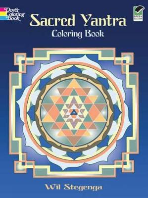 Sacred Yantra Coloring Book by Wil Stegenga