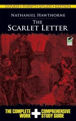 The Scarlet Letter Thrift Study Edition by Nathaniel Hawthorne