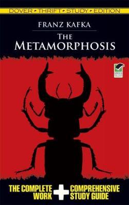 The Metamorphosis Thrift Study Edition by Franz Kafka