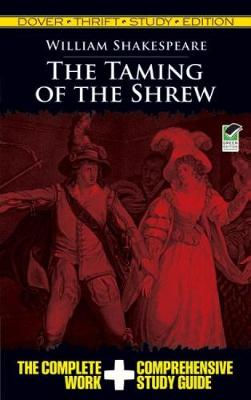 The Taming of the Shrew Thrift Study Edition by William Shakespeare