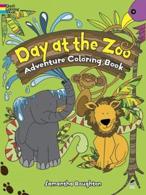 Day at the Zoo Adventure Coloring Book by Samantha Boughton
