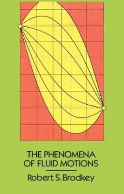 The Phenomena of Fluid Motions by Robert S. Brodkey