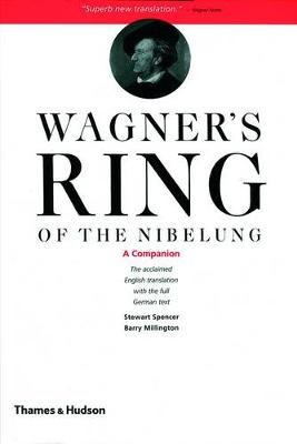 Wagner's Ring of the Nibelung Wagner's Ring of the Nibelung: A Companion Companion by Richard Wagner