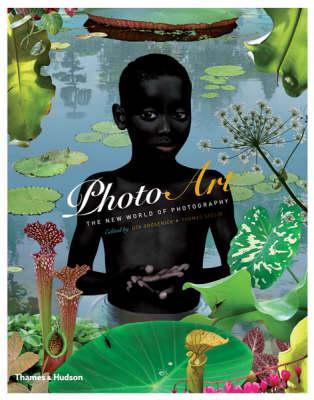 Photo Art The New World of Photography by Uta Grosenick, Thomas Seelig