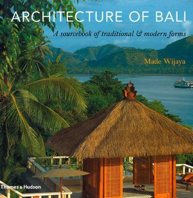 Architecture of Bali by Made Wijaya