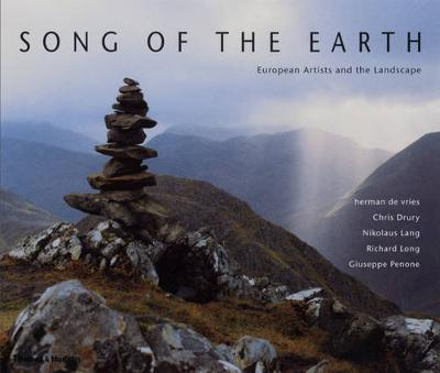 Song of the Earth European Artists and the Landscape by Mel Gooding, William Furlong