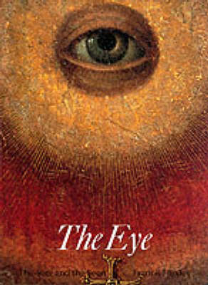 Eye: The Seer and the Seen by Francis Huxley