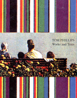 Phillips, Tom: Works and Texts by Huston Paschal