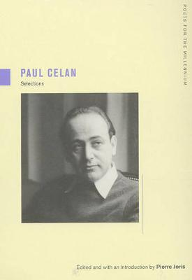 Paul Celan Selections by Paul Celan, Pierre Joris