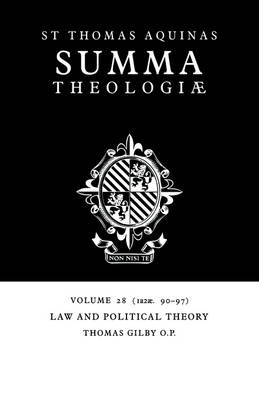 Summa Theologiae: Volume 28, Law and Political Theory 1a2ae. 90-97 by Thomas Aquinas