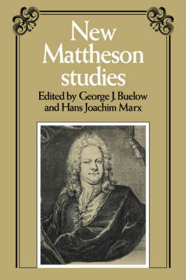 New Mattheson Studies by George J. Buelow