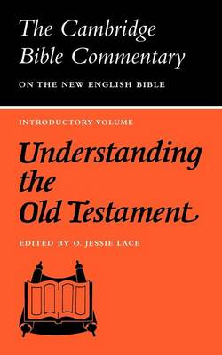 Understanding the Old Testament by O.Jessie Lace