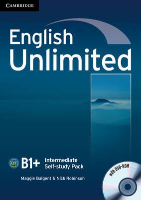 English Unlimited Intermediate Self-study Pack (Workbook with DVD-ROM) by Maggie Baigent, Nick Robinson